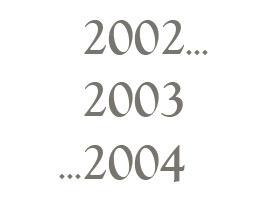 2002 2003 2004